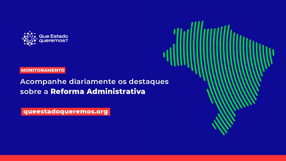 Monitoramento da Reforma Administrativa
