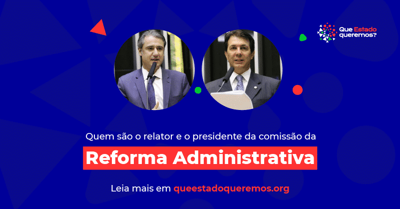 Arthur Maia e Fernando Monteiro serão, respectivamente, relator e presidente da comissão da Reforma Administrativa na Câmara