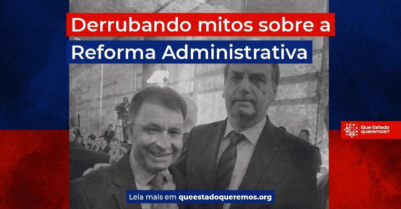 Darci de Matos, relator da reforma administrativa, e Jair Bolsonaro