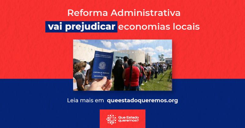 Reforma administrativa irá prejudicar economias locais
