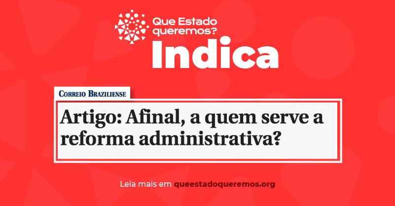 """""""Afinal, a quem serve a reforma administrativa?"""", questiona Enio Verri"""