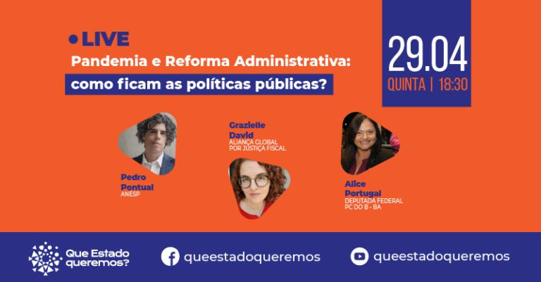 Live - Pandemia e reforma administrativa: como ficam as políticas públicas?