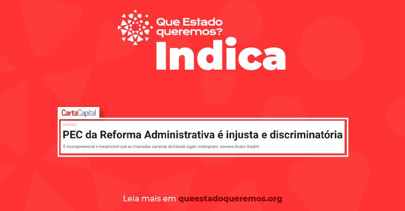 Reforma Administrativa é injusta e discriminatória
