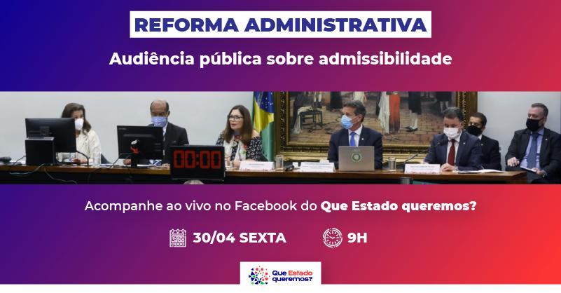 Nova audiência pública sobre reforma administrativa acontece nesta sexta (30)