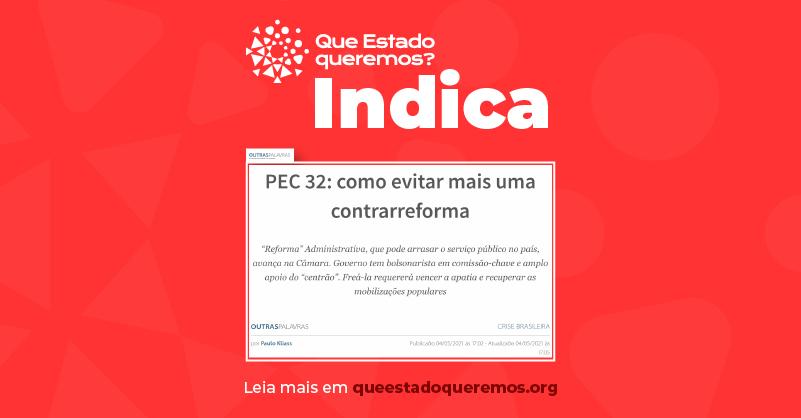 Em artigo no Outras Palavras, Paulo Kliass aponta inconstitucionalidades da PEC 32