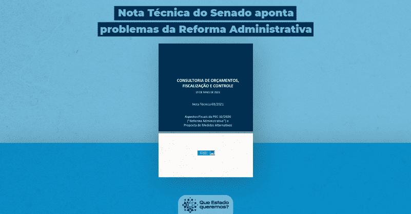 Nota Técnica do Senado aponta problemas da reforma administrativa