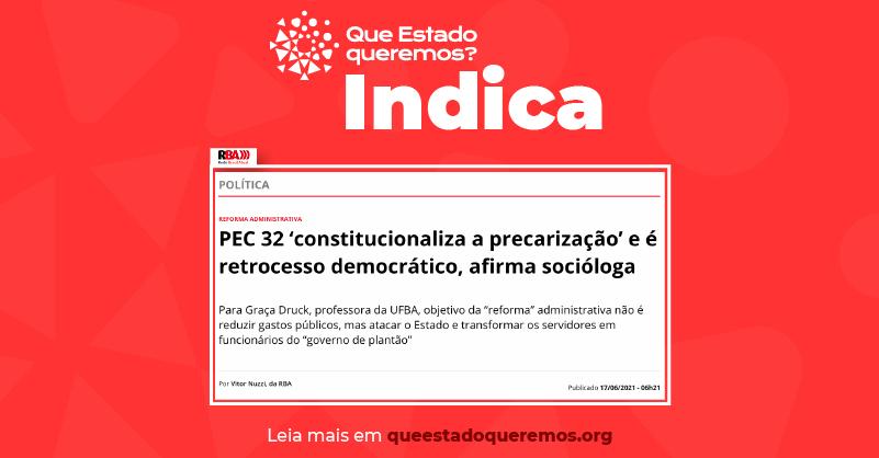 Graça Druk fala sobre a precarização e o retrocesso democrático causados pela reforma administrativa