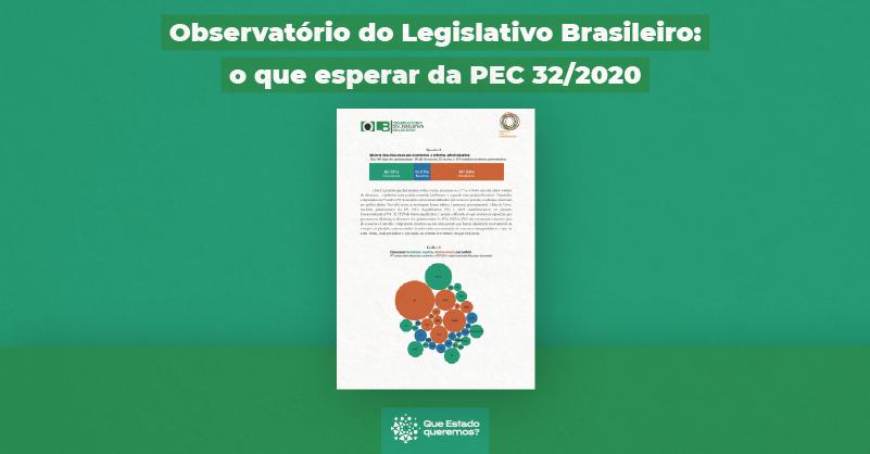 Documento do Observatório do Legislativo Brasileiro aponta efeitos da PEC 32/2020