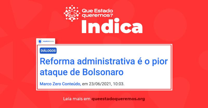 Reforma administrativa é o pior ataque de Bolsonaro, diz Isaltino Nascimento