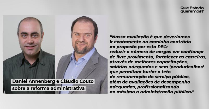 Daniel Annenberg e Claudio Couto criticam a PEC 32, da reforma administrativa, em artigo do Estadão