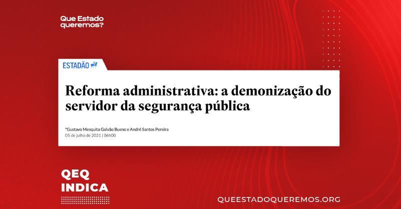 Gustavo Mesquita Galvão Bueno e André Santos Pereira (ADPESP) em artigo no Estadão