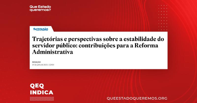 Trajetórias e perspectivas sobre a estabilidade do servidor público: contribuições para a reforma administrativa