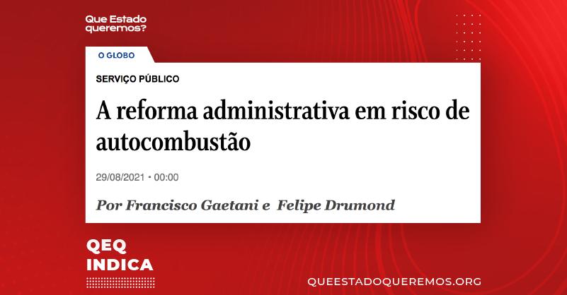 """Print de manchete """"A reforma administrativa em risco de autocombustão"""""""