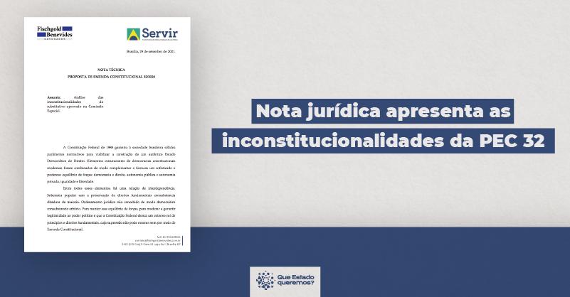 """Imagem do documento com a nota jurídica e o texto """"Nota jurídica apresenta as inconstitucionalidades da PEC 32"""""""