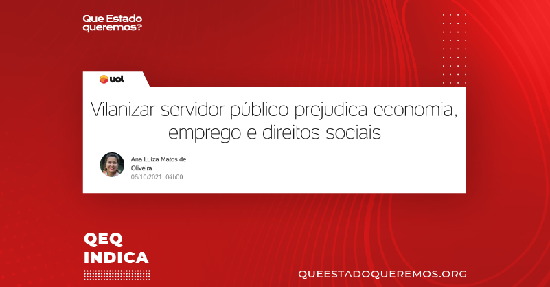 """Manchete do UOL dizendo """"Vilanizar servidor público prejudica economia, emprego e direitos sociais"""", por Ana Luiza Matos de Oliveira"""