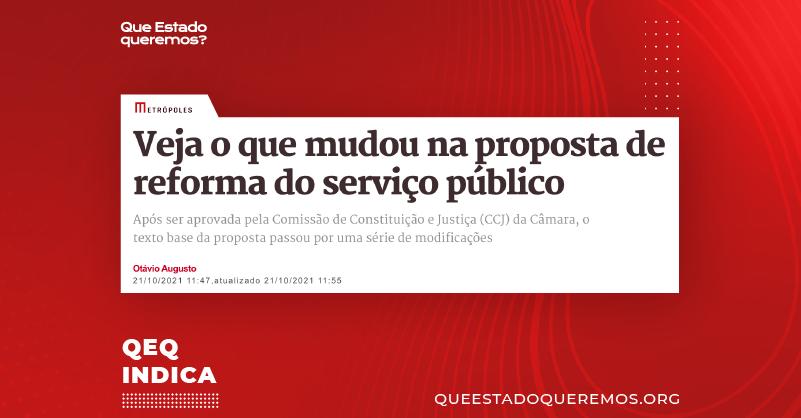 """Manchete do site Metrópoles dizendo """"Veja o que mudou na proposta de reforma do serviço público"""""""